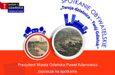 Więcej o: Spotkanie Prezydenta Miasta Gdańska z mieszkańcami dzielnicy Przeróbka