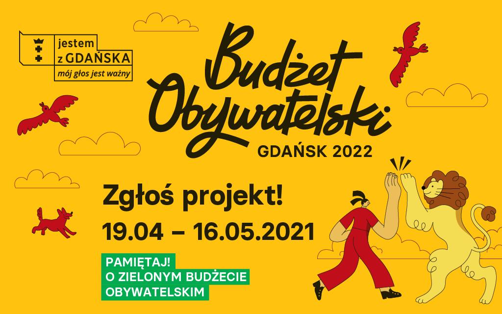 Banner zachęcający do składania projektów w ramach Budżetu Obywatelskiego. Projekty można składać od 19 kwietnia do 16 maja 2021 r.