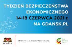 Więcej o: Tydzień Bezpieczeństwa Ekonomicznego